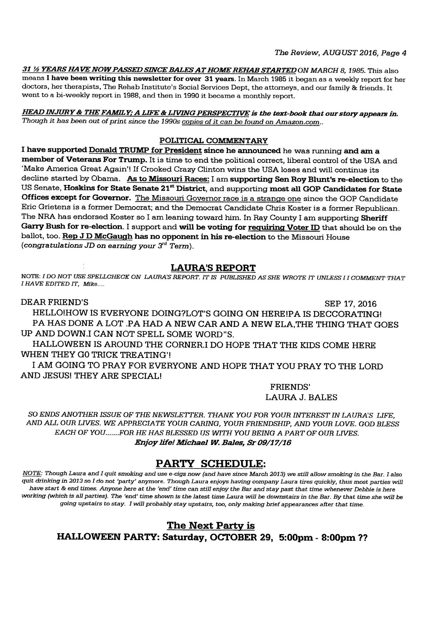 monthly newsletter report as of the start of 2001 it had 88 snail mail receivers on the mailing list now that it is on line we re only snail mailing less than 15 copies